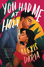 cover of You Had Me at Hola: a Latina woman leans against a Latina man against a colorful, cinematic background